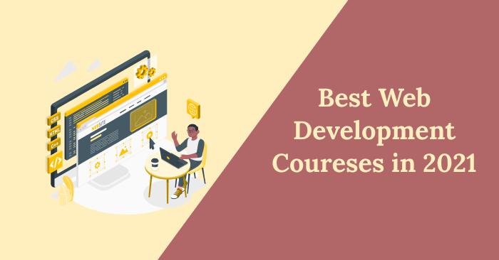 web development courses in 2021