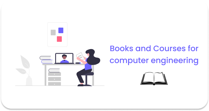 Books and Courses for computer engineering