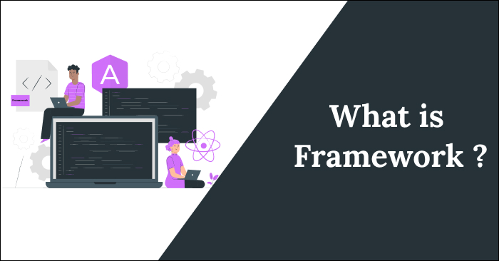 What is framework