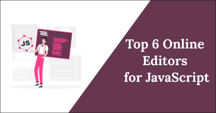 Online JavaScript Editors