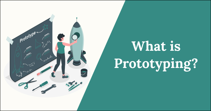 What is Prototyping