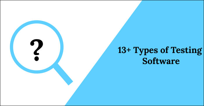 types of testing software